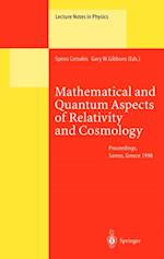 Mathematical and Quantum Aspects of Relativity and Cosmology (LECTURE NOTES IN PHYSICS)