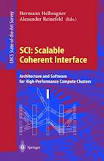 SCI: Scalable Coherent Interface (Lecture Notes in Computer Science)