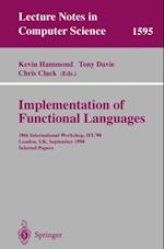Implementation of Functional Languages (Lecture Notes in Computer Science)
