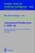 Automated Deduction - CADE-16 (Lecture Notes in Computer Science)