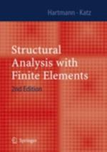 Structural Analysis with Finite Elements af Friedel Hartmann
