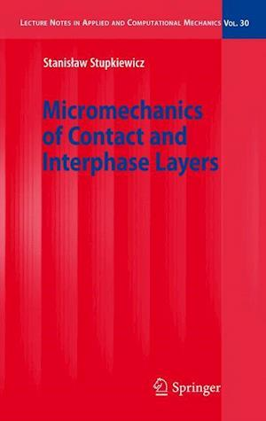 Micromechanics of Contact and Interphase Layers