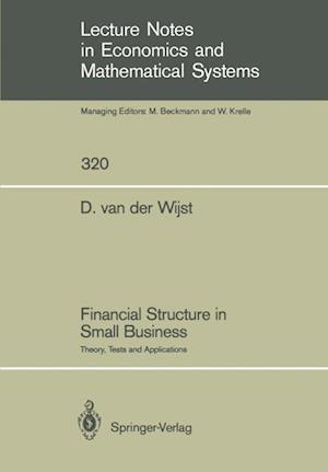 Financial Structure in Small Business : Theory, Tests and Applications