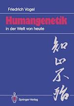 Humangenetik in der Welt von Heute af Friedrich Vogel