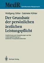 Der Grundsatz der Personlichen Arztlichen Leistungspflicht af Wolfgang Gitter