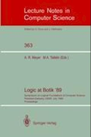 Logic at Botik '89 : Symposium on Logical Foundations of Computer Science, Pereslavl-Zalessky, USSR, July 3-8, 1989, Proceedings