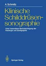 Klinische Schilddrusensonographie af Andreas Schmitz
