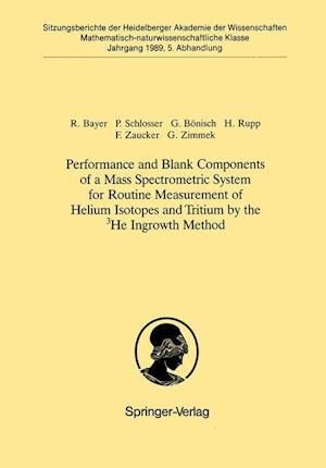 Performance and Blank Components of a Mass Spectrometric System for Routine Measurement of Helium Isotopes and Tritium by the 3he Ingrowth Method: Vor
