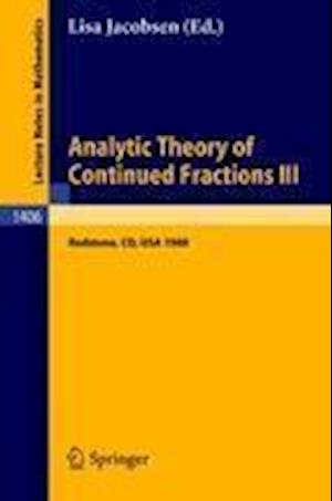 Analytic Theory of Continued Fractions III