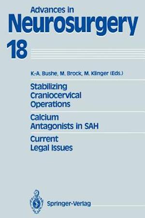 Stabilizing Craniocervical Operations Calcium Antagonists in SAH Current Legal Issues