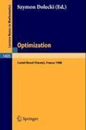 Optimization : Proceedings of the Fifth French-German Conference held in Castel-Novel (Varetz), France, Oct. 3-8, 1988