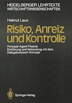 Risiko, Anreiz und Kontrolle af Helmut Laux