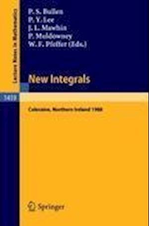 New Integrals : Proceedings of the Henstock Conference held in Coleraine, Northern Ireland, August 9-12, 1988