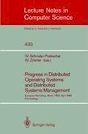 Progress in Distributed Operating Systems and Distributed Systems Management : European Workshop, Berlin, FRG, April 18/19, 1989, Proceedings