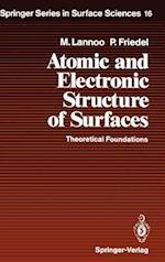 Atomic and Electronic Structure of Surfaces (SPRINGER SERIES IN SURFACE SCIENCES, nr. 16)