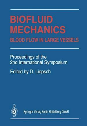 Biofluid Mechanics : Blood Flow in Large Vessels
