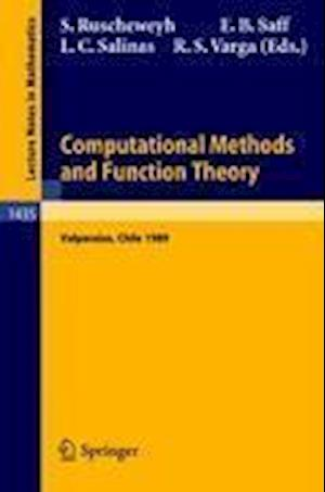 Computational Methods and Function Theory : Proceedings of a Conference held in Valparaiso, Chile, March 13-18, 1989