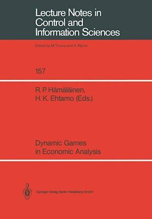 Dynamic Games in Economic Analysis : Proceedings of the Fourth International Symposium on Differential Games and Applications August 9-10, 1990, Helsi