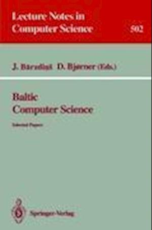 Baltic Computer Science : Selected Papers