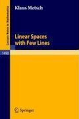 Linear Spaces with Few Lines