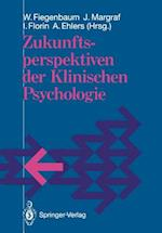 Zukunftsperspektiven der Klinischen Psychologie af Wolfgang Fiegenbaum