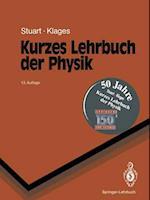 Kurzes Lehrbuch Der Physik af Herbert A. Stuart, Gerhard Klages