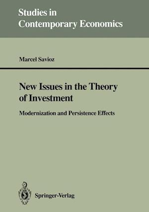 New Issues in the Theory of Investment