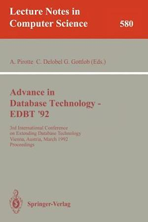 Advances in Database Technology - EDBT '92 : 3rd International Conference on Extending Database Technology, Vienna, Austria, March 23-27, 1992. Procee