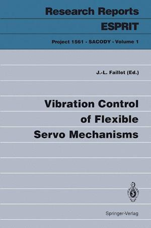 Vibration Control of Flexible Servo Mechanisms