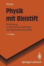 Physik mit Bleistift af Hermann Schulz