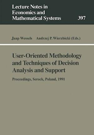 User-Oriented Methodology and Techniques of Decision Analysis and Support
