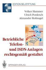 Betriebliche Telefon- Und ISDN-Anlagen Rechtsgemass Gestaltet