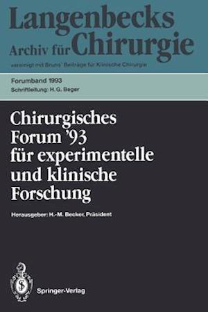 Chirurgisches Forum '93 fur Experimentelle und Klinische Forschung
