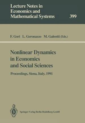 Nonlinear Dynamics in Economics and Social Sciences : Proceedings of the Second Informal Workshop, Held at the Certosa di Pontignano, Siena, Italy, Ma