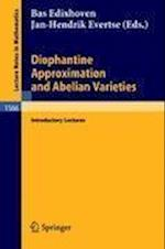 Diophantine Approximation and Abelian Varieties (Lecture Notes in Mathematics, nr. 1566)