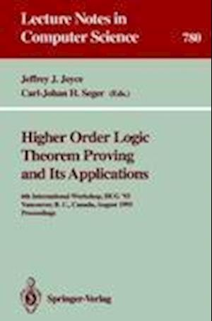 Higher Order Logic Theorem Proving and Its Applications : 6th International Workshop, HUG '93, Vancouver, B.C., Canada, August 11-13, 1993. Proceeding