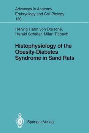 Histophysiology of the Obesity-Diabetes Syndrome in Sand Rats