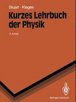 Kurzes Lehrbuch Der Physik af Gerhard Klages, Herbert A. Stuart