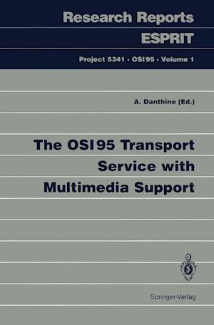 The OSI95 Transport Service with Multimedia Support