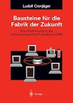 Bausteine Fur Die Fabrik Der Zukunft af Ludolf Cronjager