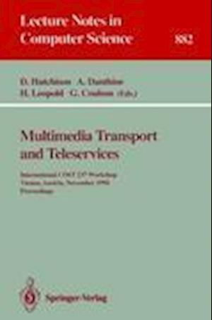 Multimedia Transport and Teleservices