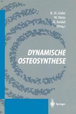 Dynamische Osteosynthese
