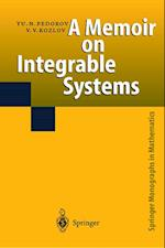 A Memoir on Integrable Systems (Springer Monographs in Mathematics)