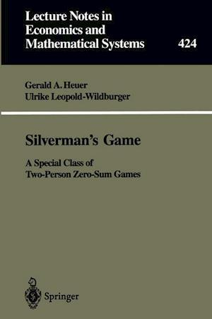 Silverman's Game : A Special Class of Two-Person Zero-Sum Games