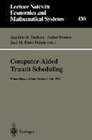 Computer-Aided Transit Scheduling : Proceedings of the Sixth International Workshop on Computer-Aided Scheduling of Public Transport