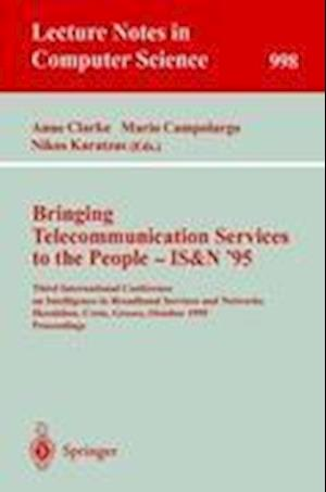 Bringing Telecommunication Services to the People - IS&N '95 : Third International Conference on Intelligence in Broadband Services and Networks, Hera
