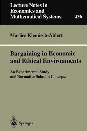 Bargaining in Economic and Ethical Environments
