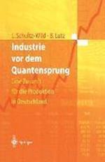 Industrie VOR Dem Quantensprung af Lore Schultz Wild, Burkart Lutz
