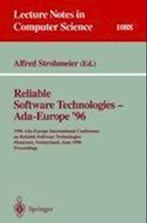 Reliable Software Technologies - Ada Europe 96 : 1996 Ada-Europe International Conference on Reliable Software Technologies, Montreux, Switzerland, Ju