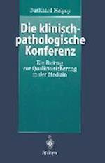 Die Klinisch-Pathologische Konferenz af Burkhard Helpap
